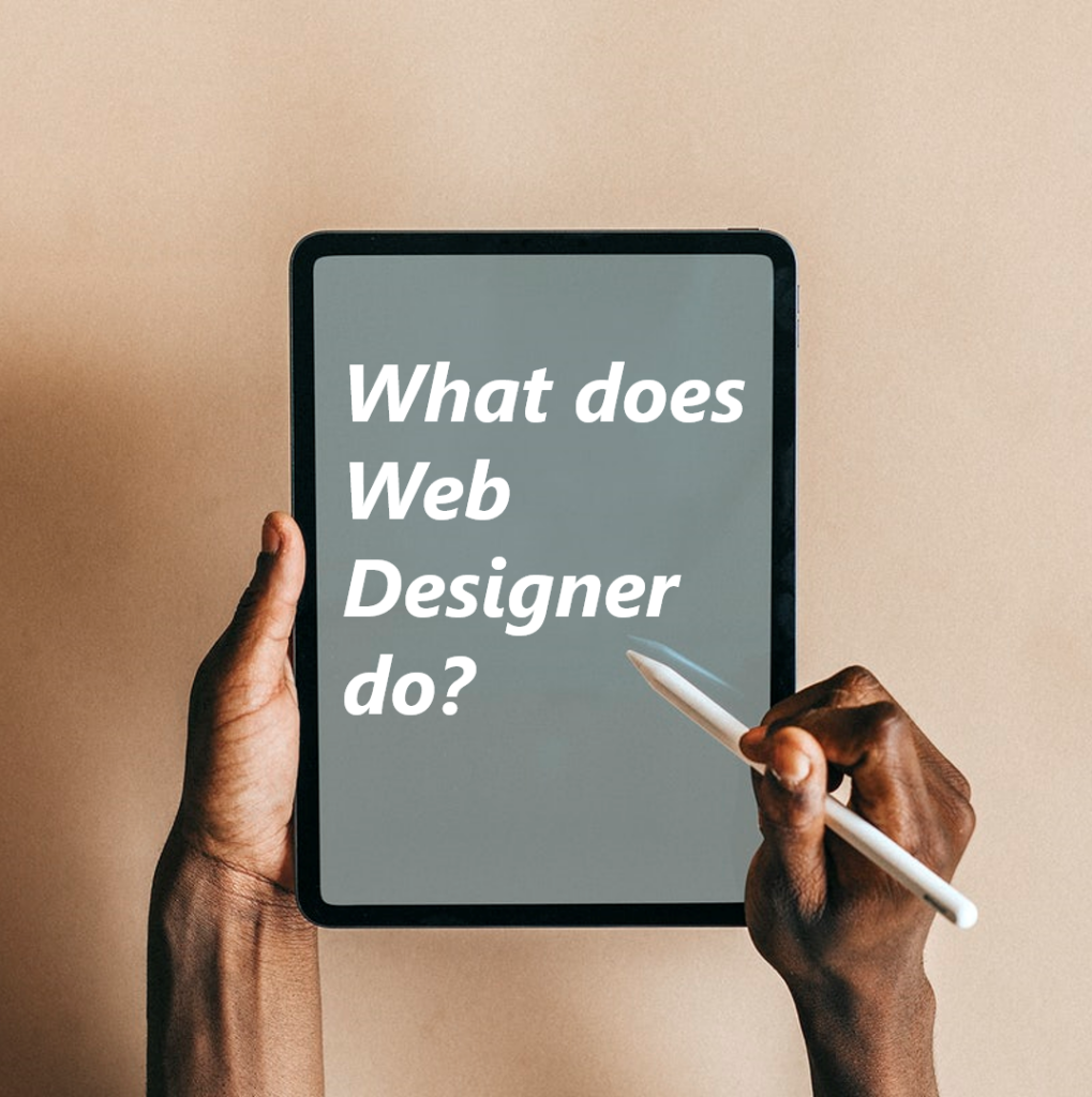 What does Web Designer do?